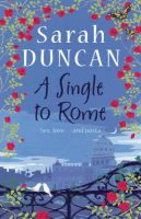 A Single to Rome: Book by Sarah Duncan