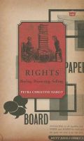 Rights: Buying, Protecting, Selling: Book by Petra Christine Hardt