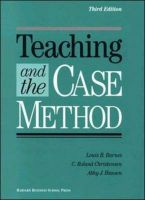 Teaching and the Case Method: Text, Cases, and Readings: Book by Louis B. Barnes , C.Roland Christensen , Abby J. Hansen