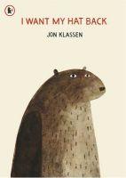 I Want My Hat Back: Book by Jon  Klassen