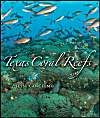 Texas Coral Reefs: Book by Jesse Cancelmo
