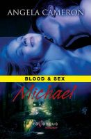 Blood & Sex: Michael: Book by Angela Cameron