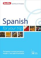 Berlitz Language: Spanish for Your Trip: Book by Berlitz