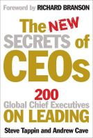 The New Secrets of CEOs: 200 Global Chief Executives on Leading: Book by Steve Tappin , Andrew Cave