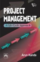 PROJECT MANAGEMENT : A LIFE CYCLE APPROACH: Book by KANDA ARUN