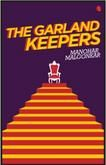The Garland Keepers: Book by Manohar Malgaonkar