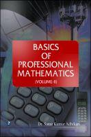 Basics of Professional Mathematics (Volume-II) : Book by Dr. Sanat Kumar Adhikari