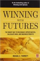 Winning with Futures:Book by Author-Thomsett, Michael C.