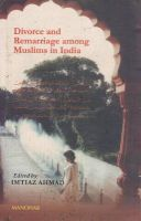 Divorce and Remarriage Among Muslims in India: Book by Imtiaz Ahmed
