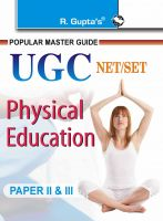 CBSE UGC-NET/SET : Physical Education (Paper II & III) Exam Guide: Book by Dr. K.N. Jha & RPH Editorial Board