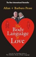 The Body Language of Love: Book by Allan Pease,Barbara Pease