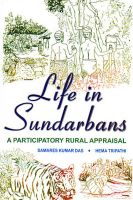 Life in Sundarbans: A Participatory Rural Appraisal (English): Book by Samares Kumar Das, Hema Tripathi