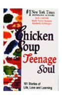 Chicken Soup for the Teenage Soul: Book by Jack Canfield