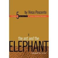 The Ant and the Elephant: Book by Vince Posecente
