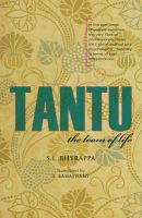 Tantu: The Loom of Life: Book by S.L. Bhyrappa