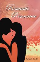 Romantic Resonance: Book by Ketaki Sane