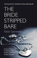 The Bride Stripped Bare:Book by Author-Nikki Gemmell