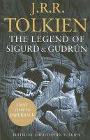 THE LEGEND OF SIGURD & GUDRUN: Book by J.R.R TOLKIEN
