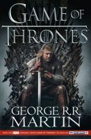 A Game of Thrones: Book 1 of a Song of Ice and Fire: Book by George R. R. Martin