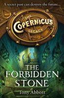 The Forbidden Stone: Book by Tony Abbott