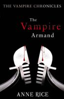 The Vampire Armand: Book by Anne Rice