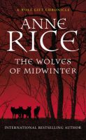 Wolves of Midwinter, The: Book by Anne Rice