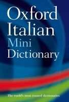 Oxford Italian Mini Dictionary: Book by Oxford Dictionaries