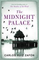 The Midnight Palace:Book by Author-Carlos Ruiz Zafon