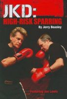 JKD: High-Risk Sparring: Book by Jerry Beasley