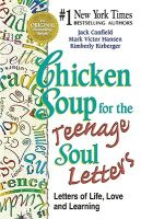 Chicken Soup for the Teenage Soul Letters: Letters of Life, Love, and Learning: Book by Mark Victor Hansen