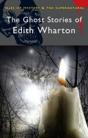 The Ghost Stories of Edith Wharton: Book by Edith Wharton , David Stuart Davies , David Stuart Davies , David Stuart Davies