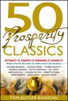 50 Prosperity Classics: Attract it, Create it, Manage it, Share it:Book by Author-Tom Butler-Bowdon