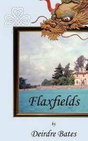 Flaxfields: Book by Deirdre Bates