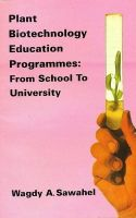 Plant Biotechnology Education Programmes: From School to University (Pbk): Book by Sawahel, Wagdy A.