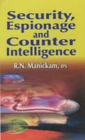 Security, Espionage and Counter Intelligence: Book by R.N. Manickam