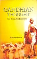 Gandhian Thought New World, New Dimensions[Hardcover]: Book by Ravindra Kumar