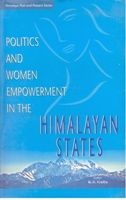 Politics And Women Empowerment In The Himalayan State: Book by K.S. Gulia