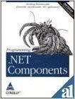Programming .NET Components, 2/ed (Covers .NET 2.0 & Visual Studio 2005), 656 Pages 0th Edition: Book by Juval L??wy