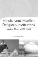 Hindu and Muslim Religious Institutions: Andra Desa 1300-1600: Book by R. Soma Reddy