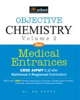 Objective Chemistry Vol 2 for Medical Entrances: Book by Dr. RK Gupta