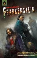 Frankenstein: Book by Mary Wollstonecraft Shelley , Naresh Kumar , Lloyd S. Wagner