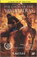 The Oath of Vayuputras: Book by Amish