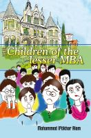 The Children of the lesser MBA: Book by Mohammed Iftikhar Alam
