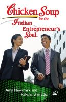Chicken Soup For The Indian Entreprenuers Soul (English): Book by Raksha Bharadia, Amy Newmark