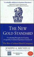 THE NEW GOLD STANDARD: Book by JOSEPH MICHELLI