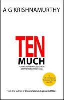 TEN MUCH TEN ORDINARY PROCESS EXTRA SUCE: Book by A . G. KRISHNAMURTHY