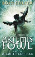 Artemis Fowl And The Atlantis Comple:Book by Author-Eoin Colfer