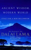 Ancient Wisdom: Ethics for the  New Millennium: Book by His Holiness The Dalai Lama