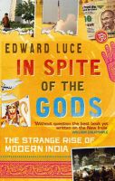 In Spite Of The Gods: Book by Edward Luce