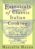 Essentials of Classic Italian Cooking: Book by Marcella Hazan